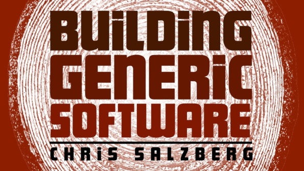 Slides for Building Generic Software